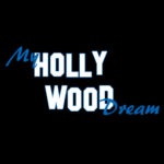 My Hollywood Dream